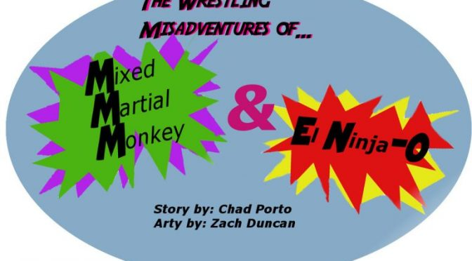 #3 Human Resources for Wrestlers: The Wrestling Misadventures of Mixed Martial Monkey and El-Ninja-O