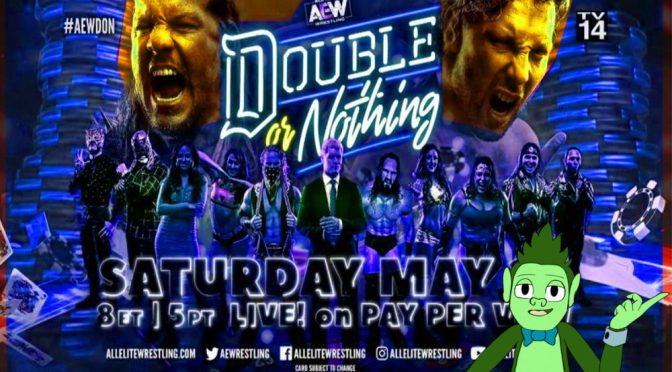 AEW's Double or Nothing Preview