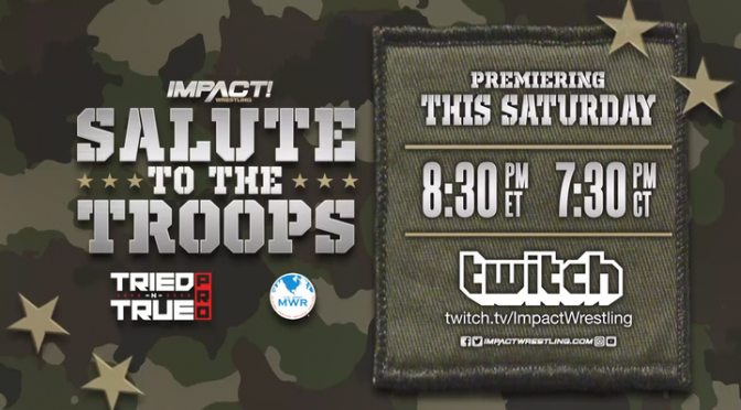 IMPACT Could of Done Better with 'Salute to the Troops'