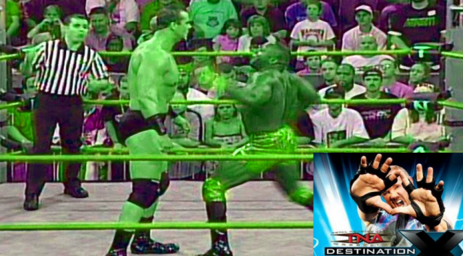 Destination X 2005 Review – Classic IMPACT Wrestling Review