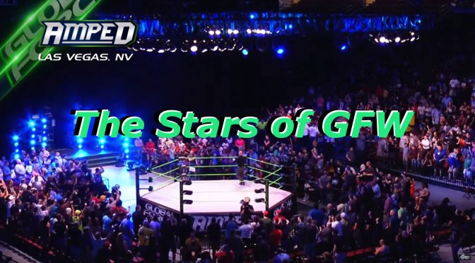 The Stars of Global Force Wrestling