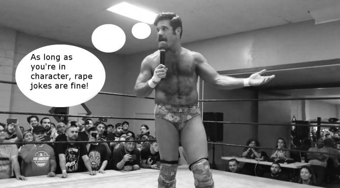 Joey Ryan's Behavior is Problematic, and the 'It Was All Part of the Act' Excuse Doesn't Fly