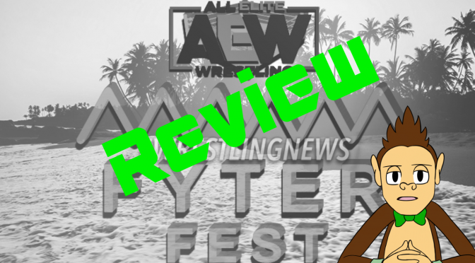 AEW's Fyter Fest Review