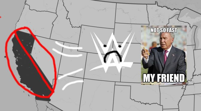 WWE Leaving California? Not So Fast! (Maybe)