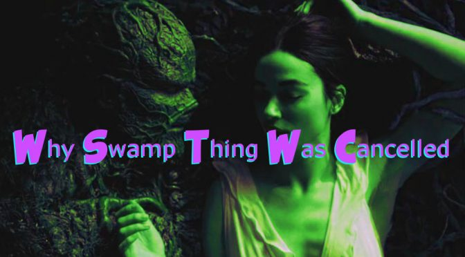 Why Swamp Thing Was Cancelled – ComicCorp Podcast