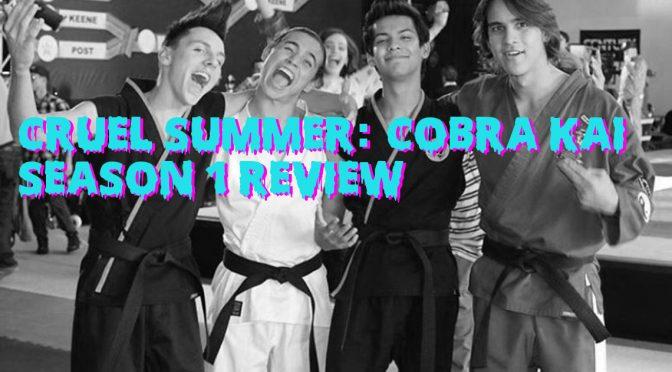 Cobra Kai Season 1 and Bash at the Brewery – Oh, Hi! Oh, Guys…Podcast