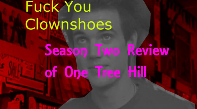 An Unkindness of Ravens: Season 2 of OTH  – Oh,Hi! Oh, Guys…Podcast