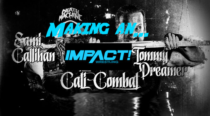 Cali Combat – Making an IMPACT (Wrestling Review)