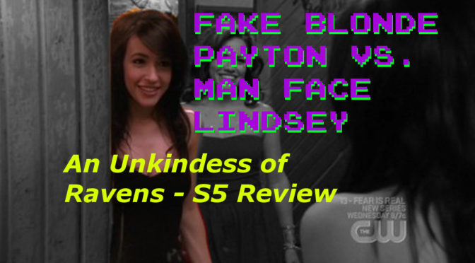 An Unkindess of Ravens S5 Review  – Oh, Hi! Oh, Guys…Podcast