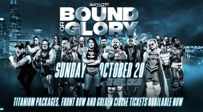 Bound for Glory 2019 Card – Updated September 18th