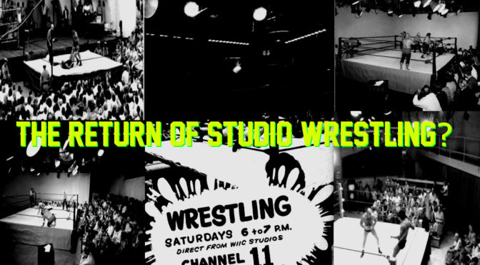 The Return of Studio Wrestling?