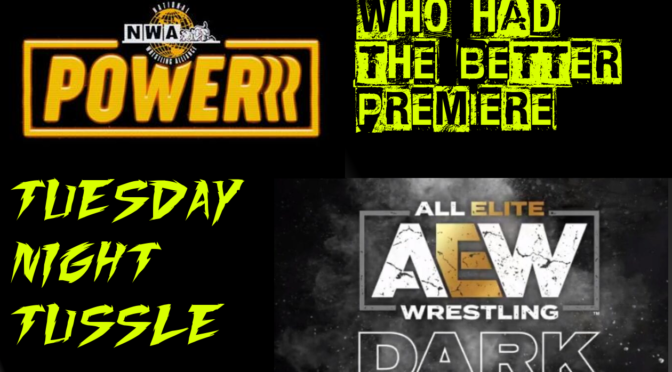 NWA Powerrr and AEW Dark Reviews
