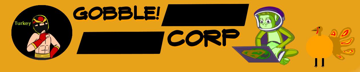 GobbleCorp