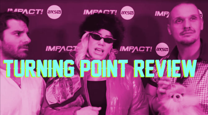 Turning Point Review – Making an IMPACT