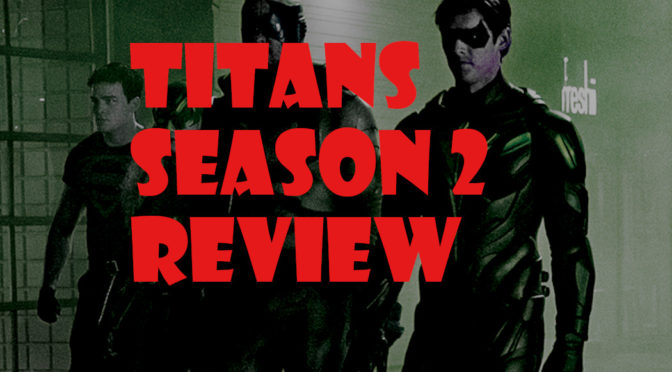 Titans Season 2 Review – ComicCorp Podcast