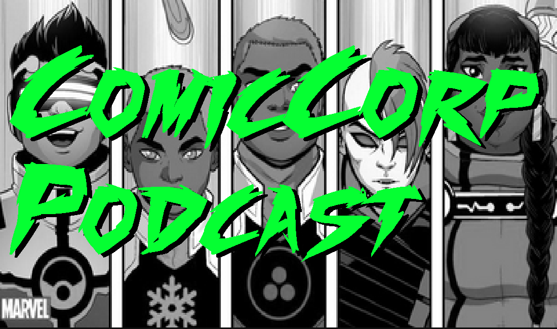 Highland Laddies, Safe-spaces and Snowflakes – ComicCorp Podcast