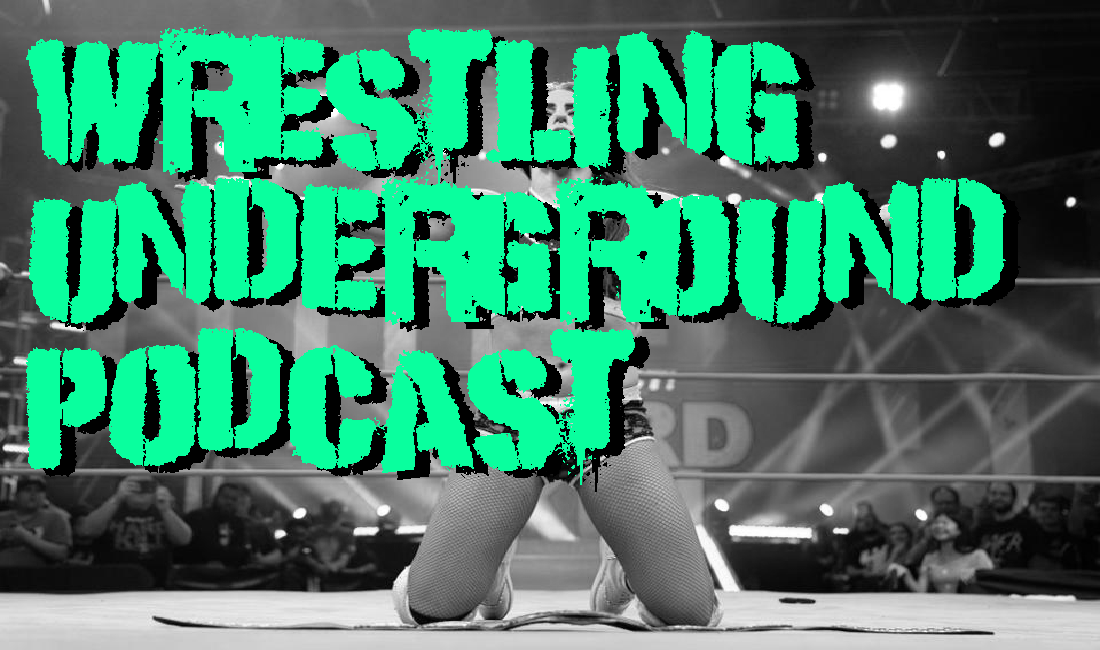 A sad sun rises on the world of pro wrestling – Wrestling Underground Podcast