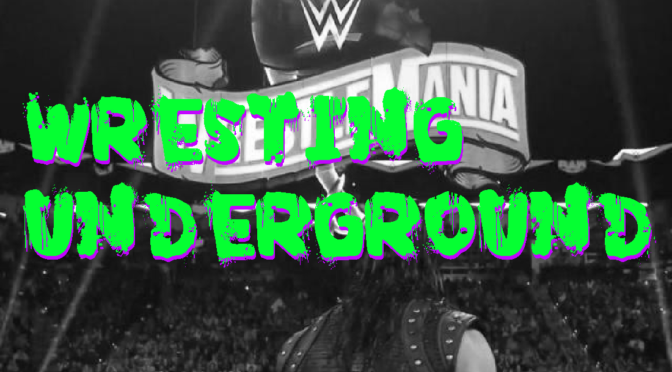 WWE CANCELLED?! – Wrestling Underground Podcast