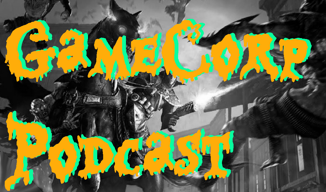 Darkwatch review – GameCorp Podcast