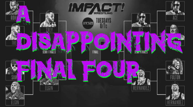 A disappointing final four – Making an IMPACT Podcast
