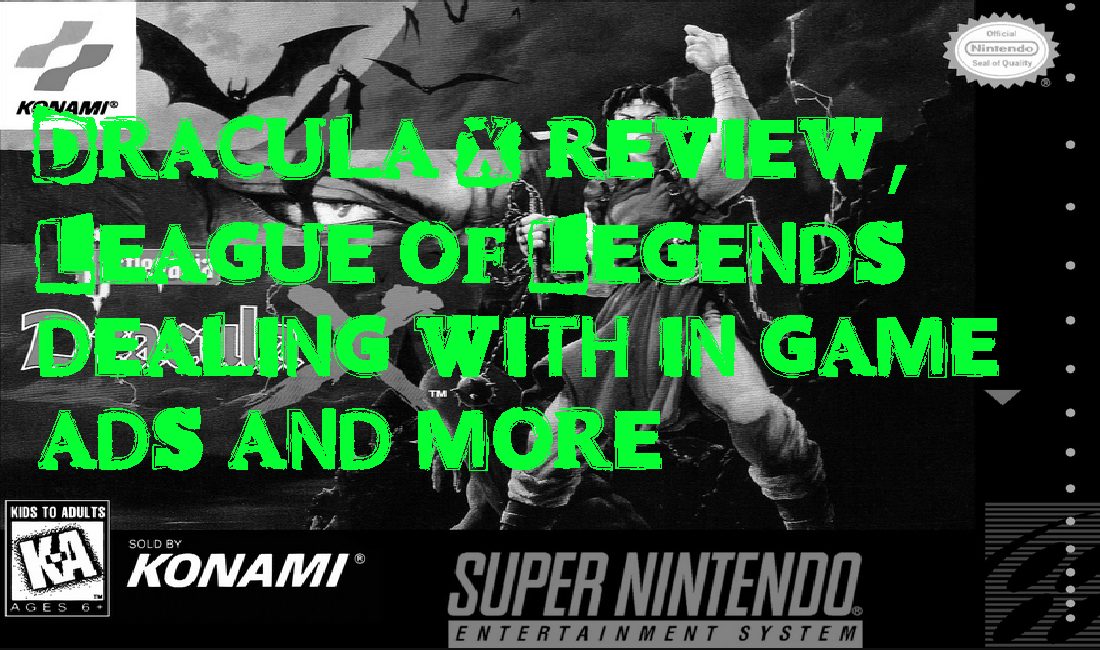 League of Legends DEAD? Dracula X review, Granny goodness and More! – GameCorp Podcast