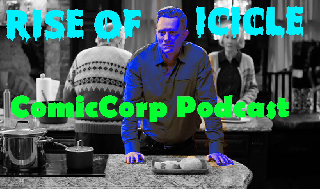 Enter Icicle – ComicCorp Podcast