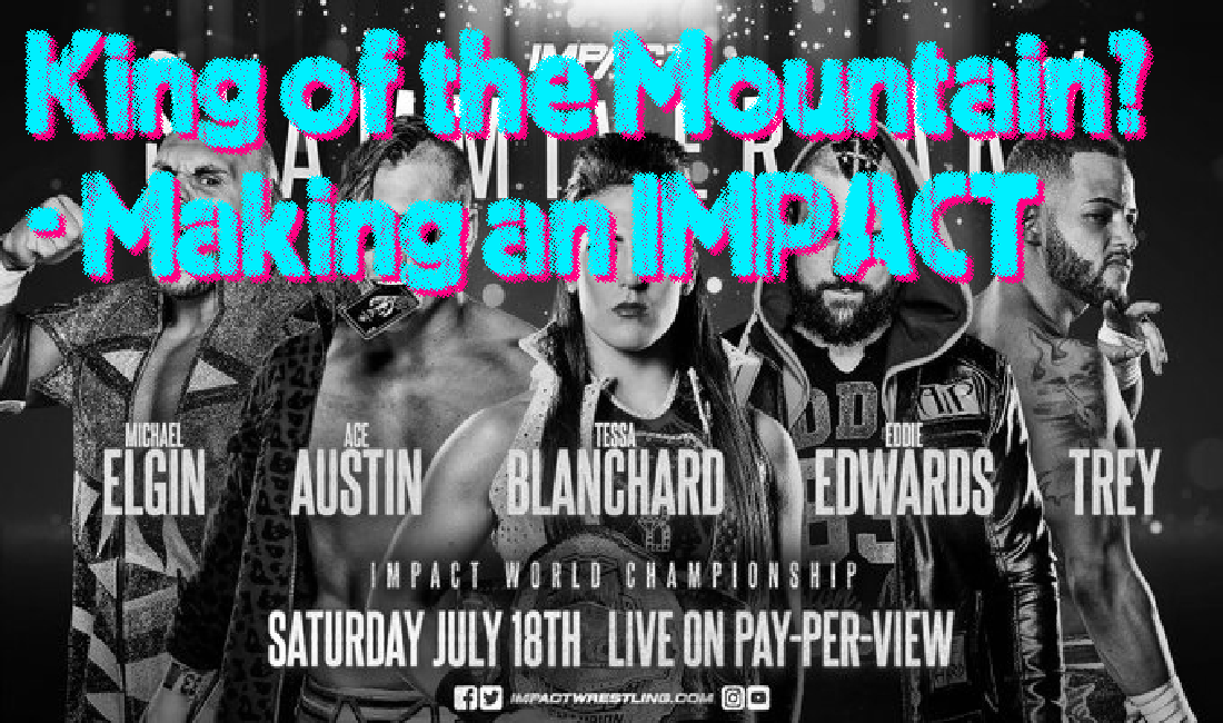 Are we getting King of the Mountain? – Making an IMPACT Podcast