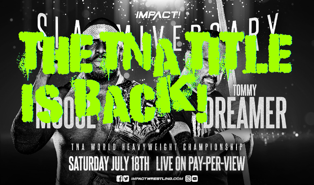 IMPACT books TNA World Title – Making an IMPACT Podcast