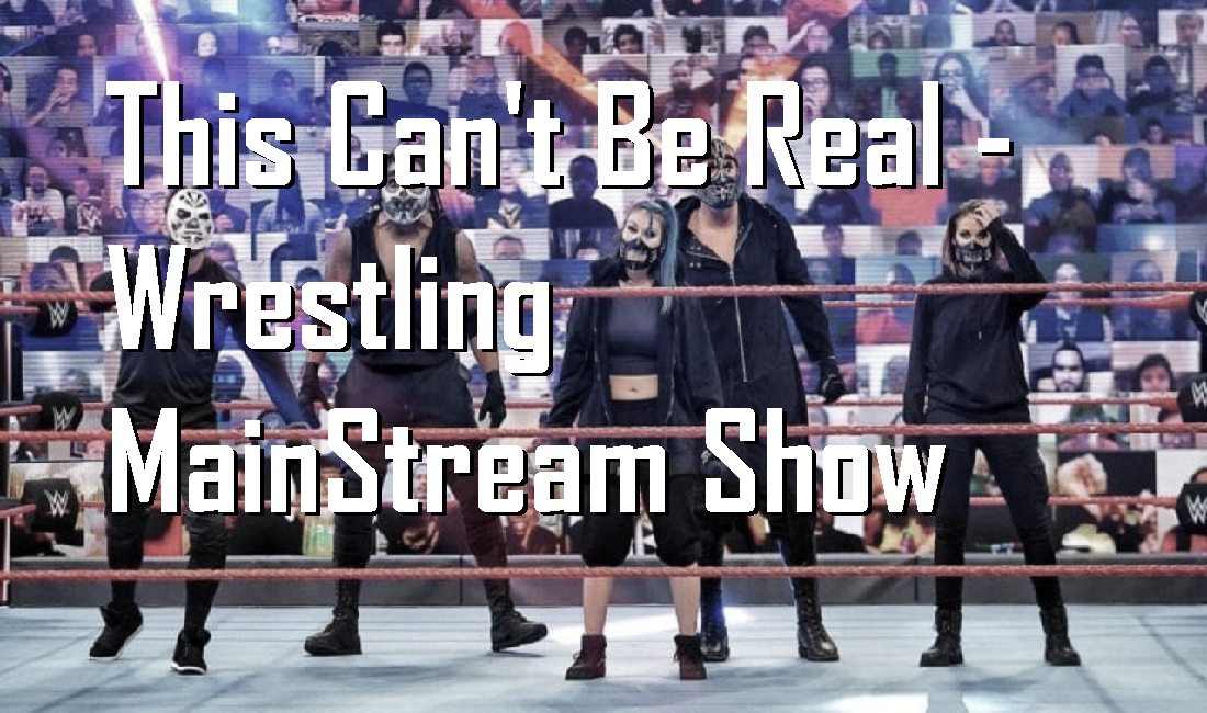 WWE's Retribution, G1 is underway, and More! – Wrestling MainStream Show (Download linkw for more)