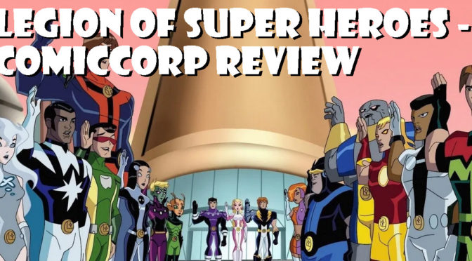 Legion of Super Heroes (KidsWB show) – ComicCorp Podcast