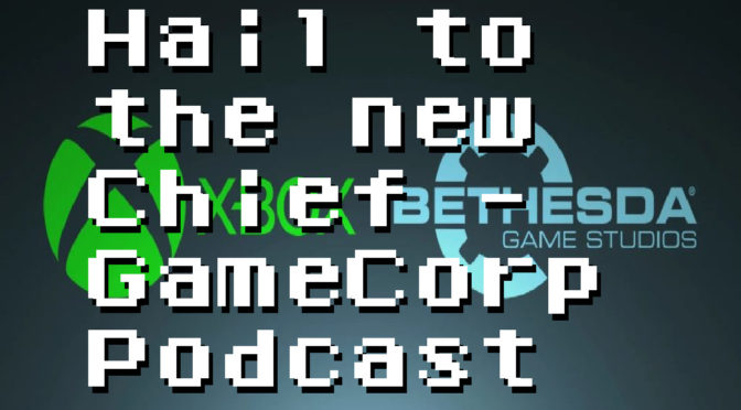 Bethesda gets bought and we all have a laugh – GameCorp Podcast