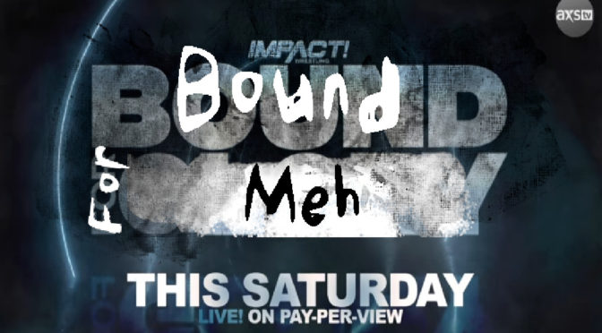 Bound for Glory 2020 Preview – Making an IMPACT Podcast
