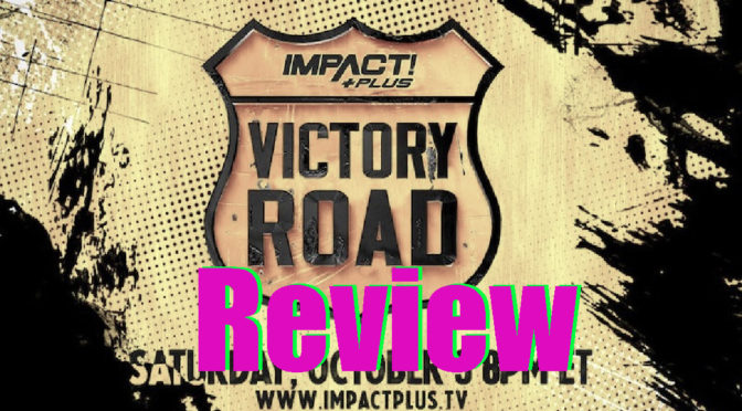 Victory Road Review – Making an IMPACT Podcast