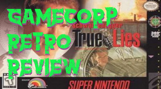 True Lies (SNES) – GameCorp Retro Review