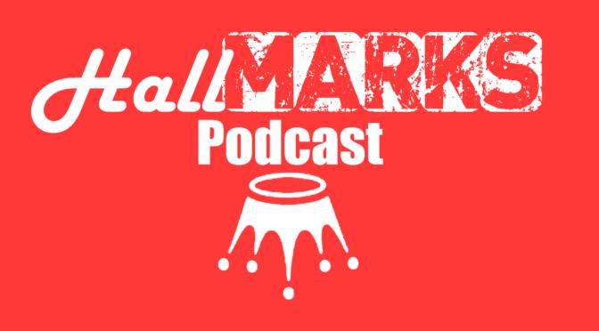 HallMarks' Podcast Hallmark Movie Review Scores