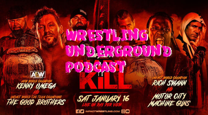 Final Kenny Omega Resolution Review – Wrestling Underground Podcast