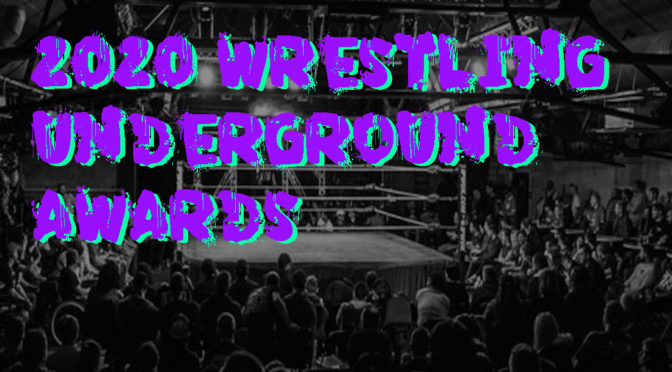 2020 Wrestling Underground Awards