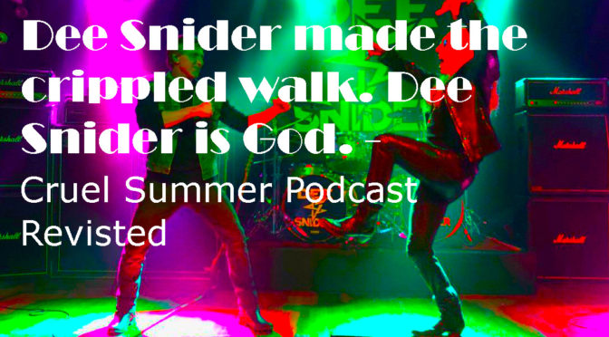 Dee Snyder Saves – The Return of the Cruel Summer Podcast (Cobra Kai s3) – The Oh, Hi! Oh, Guys Podc